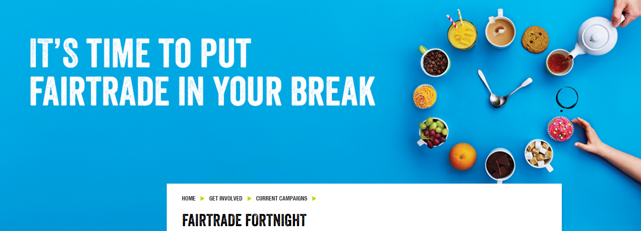 The theme this year: 'It's Time to Put Fairtrade in Your Break'